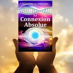 livre de Spiritualité - La Connexion Absolue